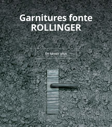 Garniture fonte Rollinger